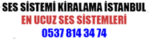 Kiralık Ses Sistemi Kiralama | Ses Sistemi Kiralama istanbul | istanbul ses sistemi kıralama